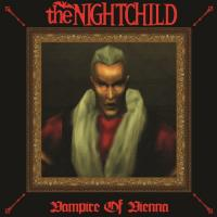 the NIGHTCHILD-Vampire of Vienna