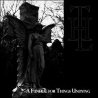 The Liquescent Horror-A Funeral For Things Undying