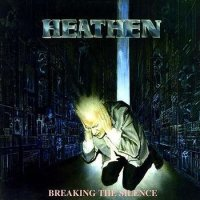 Heathen-Breaking The Silence
