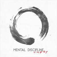 Mental Discipline-Empty