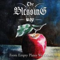 The Blessing Way-From Empty Plates We Dine