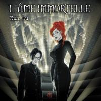 L'Âme Immortelle-Nur Du