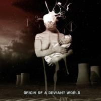 Evolution Zero-Origin Of A Deviant World