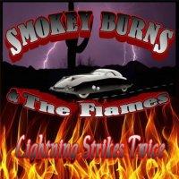 Smokey Burns and the Flames-Lightning Strikes Twice