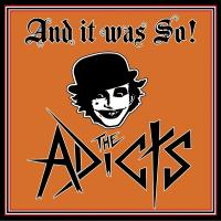 The Adicts-And It Was So!