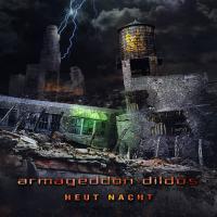 Armageddon Dildos-Heut Nacht