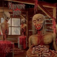 Supreme Pain-Cadaver Pleasures