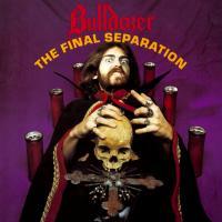 Bulldozer-The Final Separation