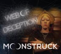 Moonstruck-Web Of Deception