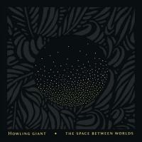 Howling Giant-The Space Between Worlds