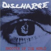 Discharge-Shootin Up the World