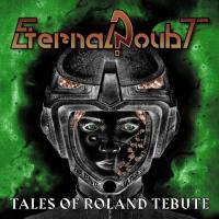 Eternal Doubt-Tales Of Roland Tebute