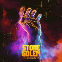 Stone Golem-In The Shadow Of A Titan