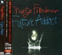 Marty Friedman-Future Addict [Japan Press]