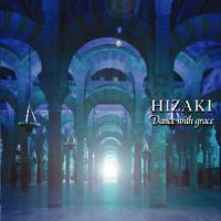 Hizaki-Dance With Grace