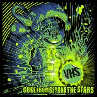 VHS-Gore from Beyond the Stars