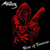Artillery-Fear Of Tomorrow (Remastered / Through The Years - Boxset 2007)