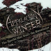 Appalachian Winter-The Epochs That Built The Mountains