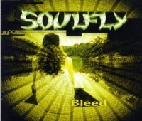 Soulfly-Bleed
