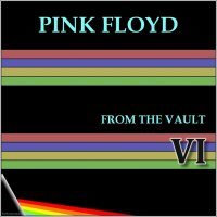 Pink Floyd-From The Vault VI