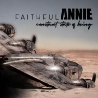 Faithful Annie-Constant State Of Being