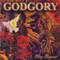 Godgory-Way Beyond