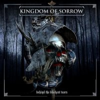 Kingdom of Sorrow-Behind the Blackest Tears