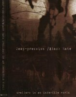 Black Hate & Deep-Pression-Dwellers in an Infertile World [Split]