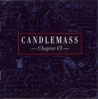 Candlemass-Chapter VI (Remastered 2006)