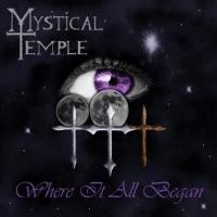 Mystical Temple-Where It All Began