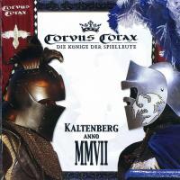 Corvus Corax-Kaltenberg Anno MMVII