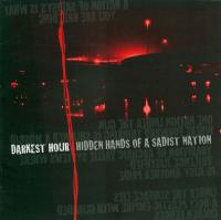Darkest Hour - Hidden Hands of a Sadist Nation mp3