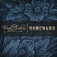 The Vogts Sisters-Homeward