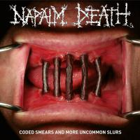 Napalm Death-Coded Smears And More Uncommon Slurs