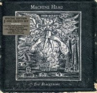 Machine Head-The Blackening [Special Edition]