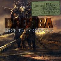 Dagoba-Face the Colossus [Limited Edition]