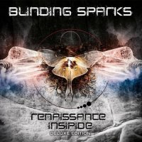 Blinding Sparks-Renaissance Insipide [Deluxe Edition]