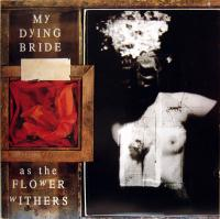 My Dying Bride-As The Flower Withers (1-st UK press)