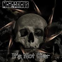 Mordacious-Its Not Over