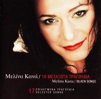 Melina Kana-Silken Songs (17 Selected Songs)