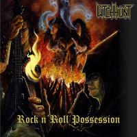 Witch Hunt-Rock N' Roll Possession