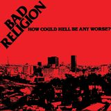 Bad Religion-How Could Hell Be Any Worse