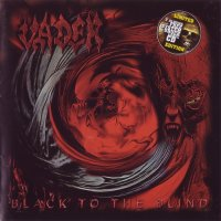 Vader-Black to the Blind / The Darkest Age (Live\'93) + System Shock World Conspiracy (Remastered Ltd. Ed.)