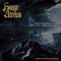 House Of Atreus-From The Madness Of Ixion