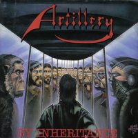Artillery-By Inheritance (Remastered / Through The Years - Boxset 2007)