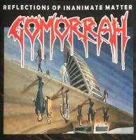 Gomorrah-Reflections Of Inanimate Matter (VIC reissue '20)