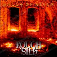 Rough Silk-Walls Of Never (Russian Edition 2002)