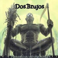 Dos Brujos-The Cult Of The Seven Gods