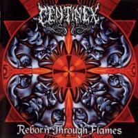 Centinex-Reborn Through Flames
