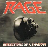 Rage-Reflections Of A Shadow